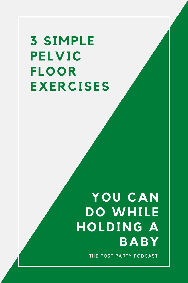 3 simple pelvic floor exercises